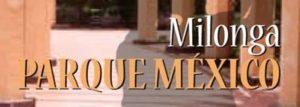 Milonga parque mexcio condesa
